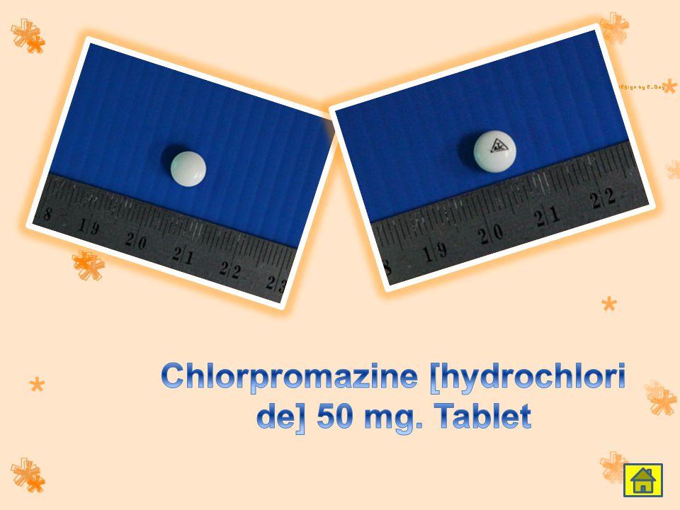 Chlorpromazine [hydrochloride] 50 mg. Tablet